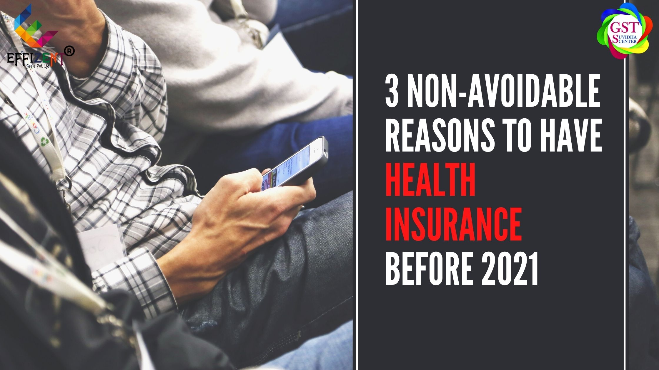 3 Non-Avoidable Reasons to have Health Insurance before 2021