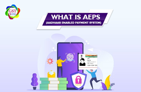 What is the AEPS (Aadhaar enabled payment system) and what are its uses?